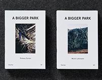 "A Bigger Park ""Diaries"""
