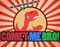 Comet Me Bro: Title Card
