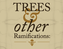 Trees & Other Ramifications