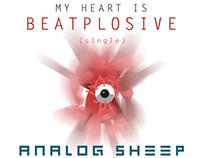 My Heart is Beatplosive (Analog Sheep Single)