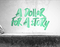 A DOLLAR FOR A STORY - EXPERIENCE
