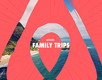 Airbnb: Family Trips