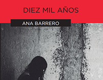 """Ilustraciones para """"Diez mil años"""" de A.Barrero."""