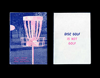 DISC GOLF IS NOT GOLF page-zine