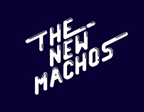 THE NEW MACHOS