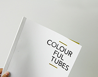 COLOURFUL TUBES