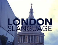 London - Live the Slanguage