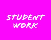 STUDENT WORK '06 - '09