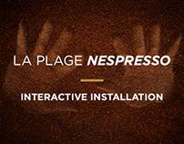 Nespresso Plage / Interactive Installation