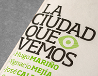 Catálogo »La ciudad que vemos« | 2012