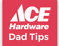 ACE Hardware: Dad Tips
