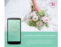On-boarding experience for Android. LadyMarry App