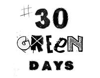 #30GreenDays