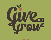 """Give it a Grow"" Motion Poster"