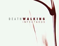 DeathWalking - Infectados