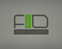 Fresh Till Death