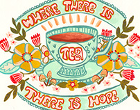 Lettering No. 4: Where There is Tea, There is Hope!