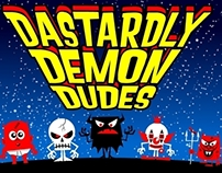 Dastardly Demon Dudes