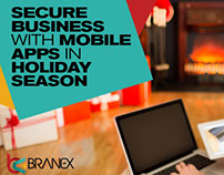 SECURE BUSINESS WITH MOBILE APPS IN HOLIDAY SEASON