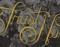 'Trust No-one' Lettering