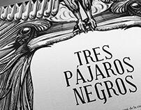 Tres Pájaros Negros