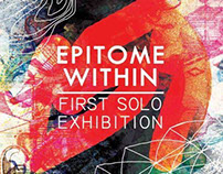 'EPITOME WITHIN' solo exhibition