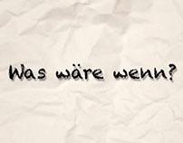 Was wäre wenn?