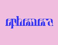 Ephemera - Display Typeface
