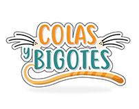 """""""Colas y Bigotes"""""""