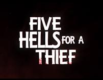 FIVE HELLS FOR A THIEF Kickstarter Promo