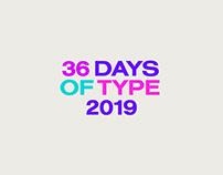 36 Days of Type 2019 / 90s-00s Nostalgia
