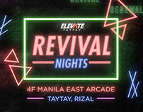 REVIVAL NIGHTS for Elevate Taytay