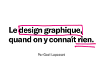 """LE DESIGN GRAPHIQUE..."" GRADUATION PROJECT"