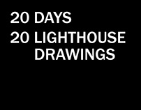 20 Days / 20 Lighthouse Drawings