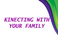 Kinecting with your family