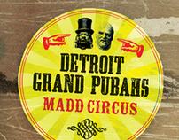 """Detroit Grand Pubahs """"Madd Circus"""""""