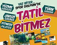 Spor Dolphin Sağlıklı Yaşam Kul. için yaptığım afişler