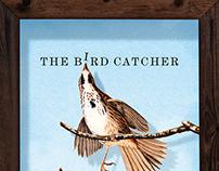 The Bird Catcher