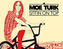 Moe Turk - Sittin On Top