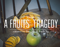 A Fruits' Tragedy. Act Two.