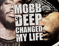 MOBB DEEP CHANGED MY LIFE
