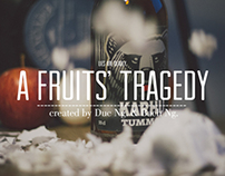A Fruits' Tragedy. Act Three.