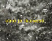 AINA JA IKUISESTI