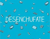 Desenchufate-Campaña de prevención contra el Burnt Out