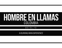 Hombre en Llamas  / A Burning Man Experience / Colombia