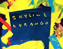 Skyline Durango