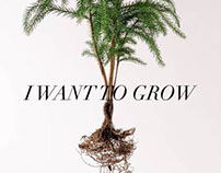 I want to grow.