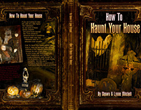 How to Haunt Your House, Book 1