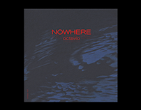 "Cover Art — Octavio ""NOWHERE"""