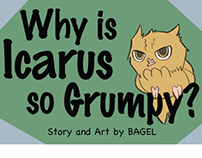 Why is Icarus so Grumpy?